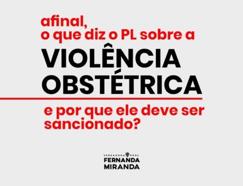 Por que o PL sobre a Violência Obstétrica deve ser sancionado?