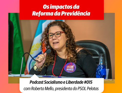 Ep#16 | Os Impactos da Reforma da Previdência | Audiência Pública