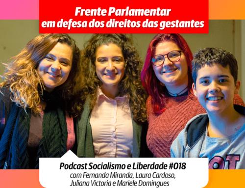 Ep#18 | Frente parlamentar em defesa dos direitos das gestantes